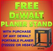 Free DeWalt Stand with Planer