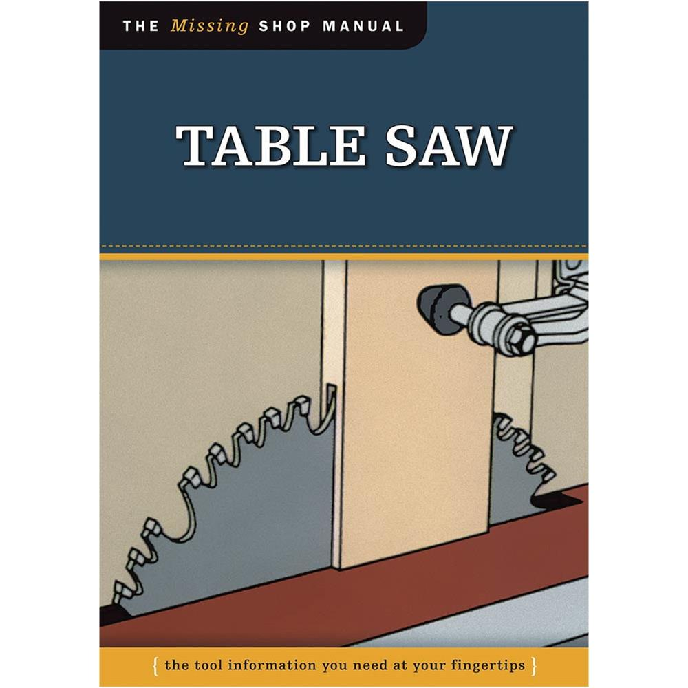 Grizzly The Missing Shop Manual: Table Saw at Sears.com