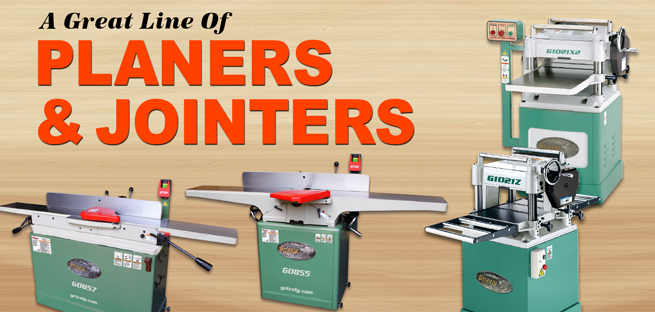 Planers and Jointers