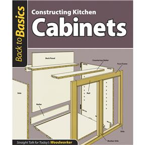 Back to Basics: Constructing Kitchen Cabinets - Book