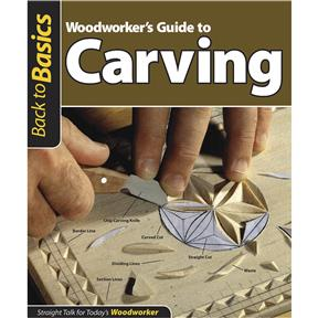 Back to Basics: Woodworker's Guide to Carving - Book