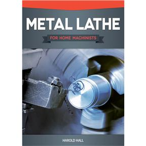 Metal Lathe for Home Machinists - Book