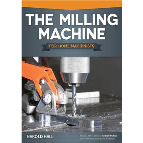 The Milling Machine for Home Machinists - Book