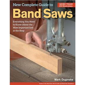 New Complete Guide to Band Saws - Book