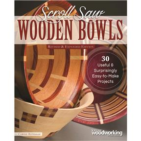 Scroll Saw Wooden Bowls, Revised & Expanded