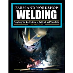 Farm and Workshop Welding Book