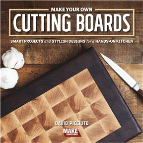 Make Your Own Cutting Boards, 2nd Edition - Book
